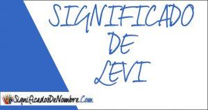 Significado de Levi